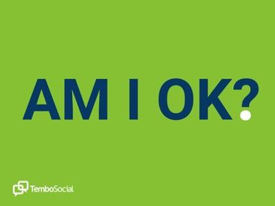 Am I OK?