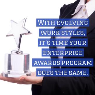 With evolving work styles, it's time your enterprise awards program does the same | TemboSocial