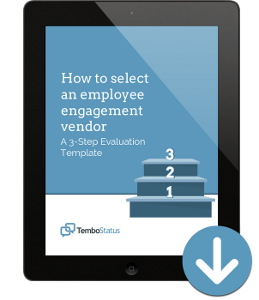 TemboStatus---How-to-select-an-employee-engagement-vendor-A-3-Step-Evaluation-Template-DOWNLOAD