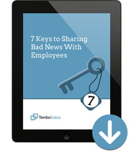 Ipad-download-TemboStatus---7-Keys-to-Sharing-Bad-News-With-Employees_(1)