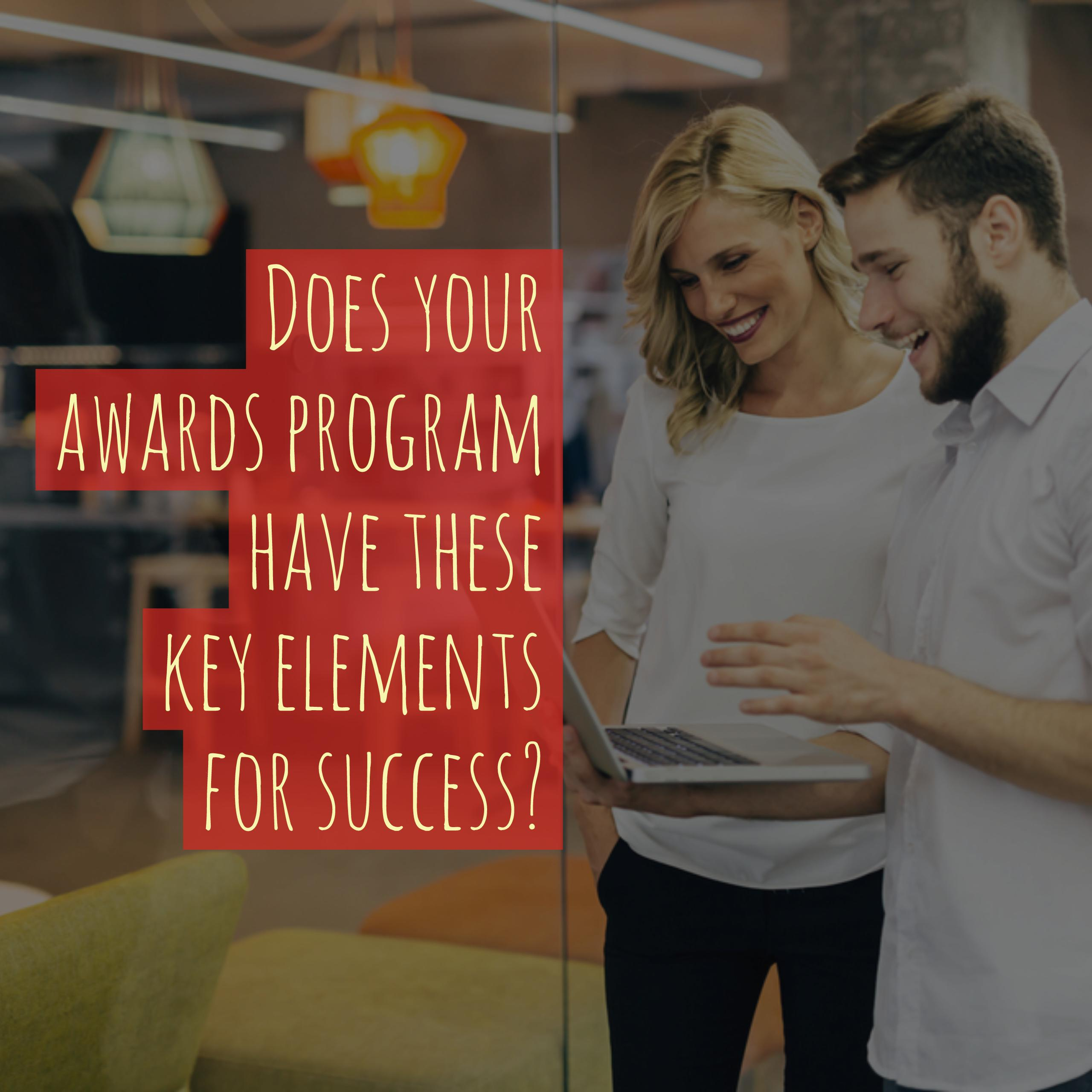 5 keys to modernizing your formal awards program