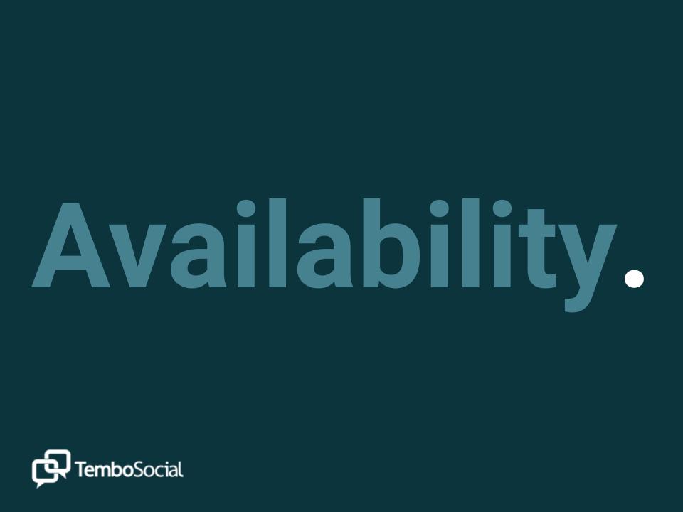 Availability.